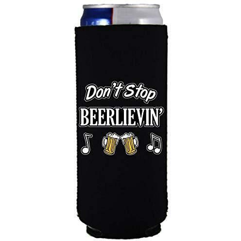 Don't Stop Beerlievin Slim Can Coolie