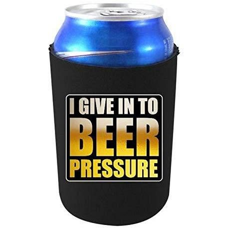 I Give In To Beer Pressure Can Coolie